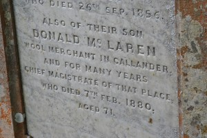 Within the burial ground is the grave of Donald MacLaren, the banker, wool merchant and local businessman who formed the MacLaren High School
